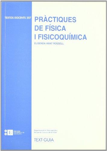 Pràctiques de física i fisicoquímica (Paperback)