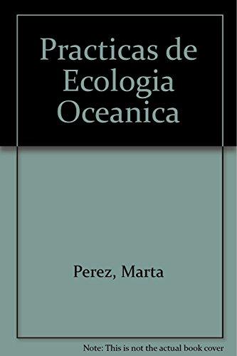 9788483382745: Practicas de Ecologia Oceanica (Spanish Edition)