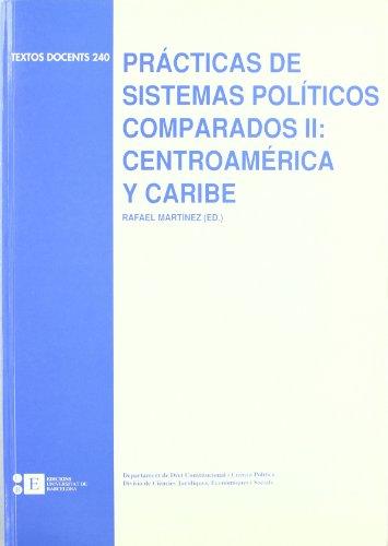 9788483382882: Practicas De Sistemas Politicos Comparados II. Centro America y Caribe / Compared Political Systems Practices II: Central America and the Caribbean ... / Educational Texts) (Spanish Edition)