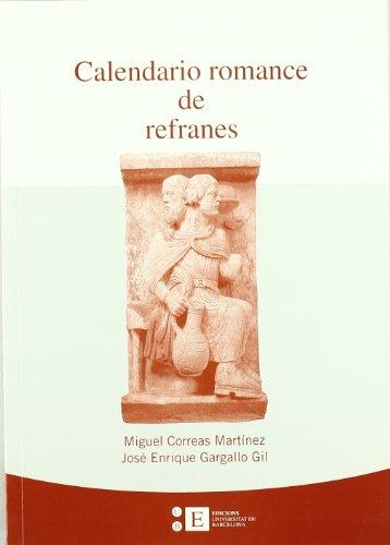 9788483383940: Calendario Romance De Refranes