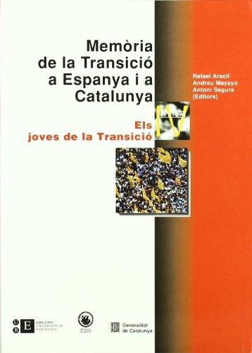Mem?ria de La Transici? a Espanya i a Catalunya: Els Joves de la Transici?: Rafael Aracil Marti, ...