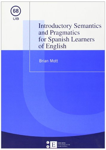 9788483384084: Introductory Semantics And Pragmatics For Spanish Learners Of English