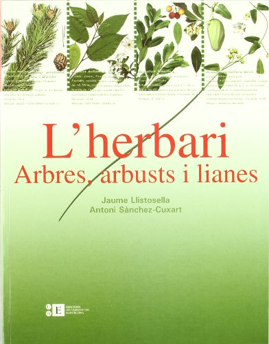 9788483384220: Herbari: arbres, arbusts i lianes, L'