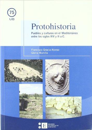9788483384589: Protohistoria. Pueblos Y Culturas En El Mediterraneo