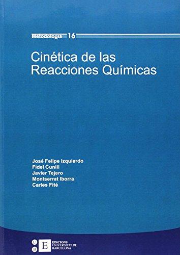 CINETICA DE LAS REACCIONES QUIMICAS: JOSE FELIPE IZQUIERDO