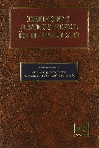 9788483420478: DERECHO Y JUSTICIA PENAL EN EL SIGLO XXI