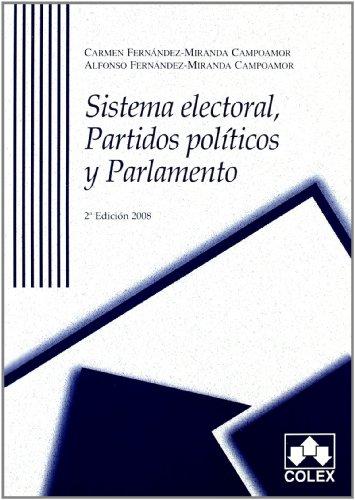 Sistema electoral. Partidos pol.y parl.2ª ed.: Fernandez-Miranda Campoamor, Alfonso