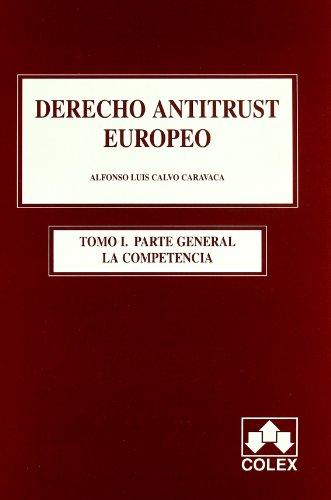 9788483421772: Derecho antitrust europeo