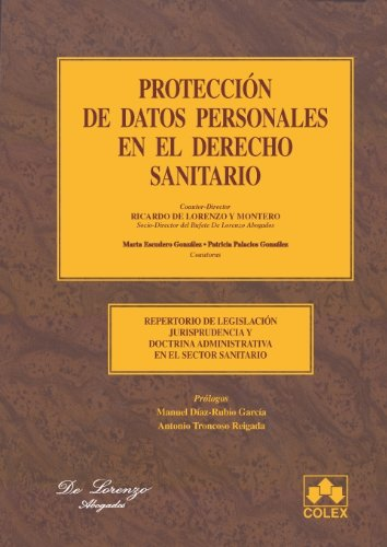 9788483421819: Proteccion datos person.en el sector sanitari: Repertorio de Legislación, Jurisprudencia y doctrina administrativa