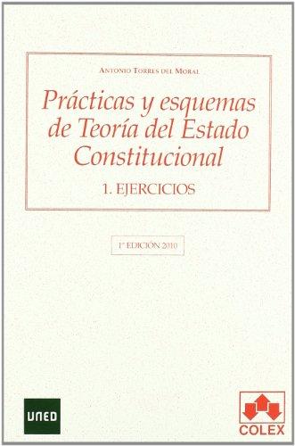 """9788483422649: """"Prácticas y esquemas teoría del estado constitucional"""": Prácticas y esquemas de Teoría del Estado constitucional (2vol) (Manuales Universitarios)"""