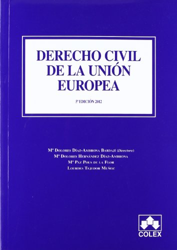 9788483423349: DERECHO CIVIL DE LA UNION EUROPEA 5ª ED (MANUALES UNIVERSITARIOS)