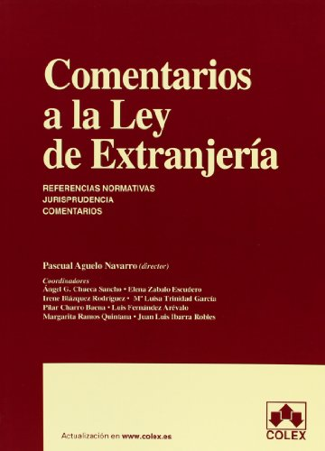 9788483423660: COMENTARIOS A LA LEY DE EXTRANJERIA 1ª ED. (MONOGRAFIAS)