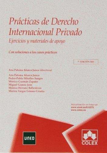 9788483423899: Prácticas de derecho internacional prIvado (7ª ed.) 2013 (Manuales Universitarios)