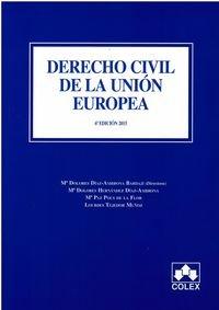9788483424889: Derecho civil de la Unión Europea (6ª de. 2015) (MANUALES UNIVERSITARIOS)