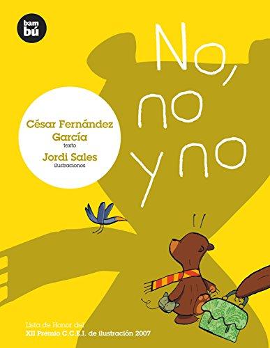 9788483430088: No, no y no (Primeros Lectores)