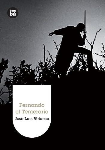 9788483430323: Fernando el Temerario (Grandes Lectores)