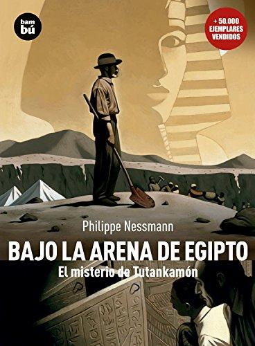 9788483430477: Bajo la arena de Egipto: El Misterio de Tutankamon (Descubridores)