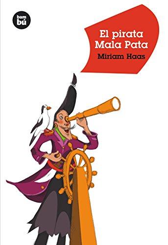 El pirata Mala Pata (Jóvenes Lectores): Haas, Miriam