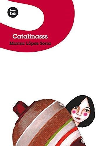 Catalinasss (Jovenes lectores) (Spanish Edition): Marisa Lopez Soria