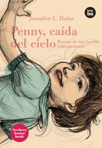 9788483430699: Penny, caída del cielo (Bambú Vivencias)