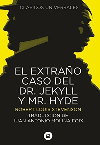 9788483430712: El extraño caso del Dr. Jekyll y Mr. Hyde (Clásicos universales)