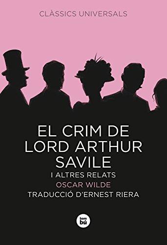 9788483430743: El crim de Lord Arthur Savile i altres relats