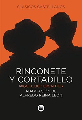9788483430811: Rinconete y Cortadillo (Letras mayúsculas. Clásicos castellanos) (Spanish Edition)