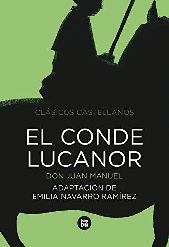 9788483430842: El conde Lucanor (Letras mayúsculas. Clásicos castellanos) (Spanish Edition)