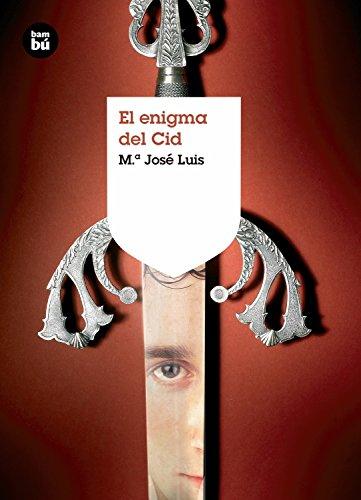 9788483430972: El enigma del Cid (Grandes Lectores)