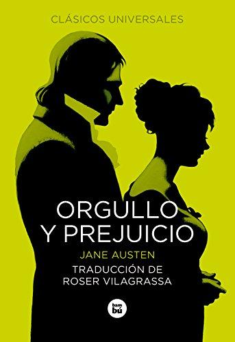 Orgullo y prejuicio (Letras mayúsculas. Clásicos universales): Jane Austen