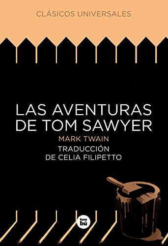 9788483431092: Las aventuras de Tom Sawyer (Clásicos universales)