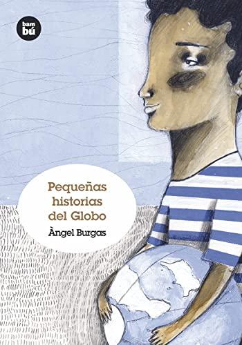 9788483431238: Pequeñas historias del Globo (Grandes Lectores)