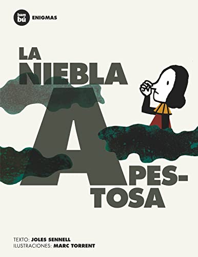 La niebla apestosa (Primeros lectores: Enigmas) (Spanish: Sennell, Joles