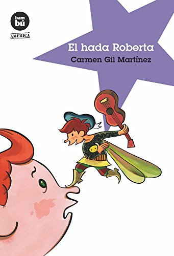 9788483431412: El hada Roberta (Jóvenes Lectores)