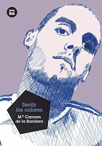 9788483431580: Sentir los colores (Grandes Lectores) (Spanish Edition)
