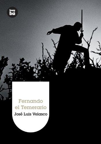 9788483431849: Fernando el Temerario