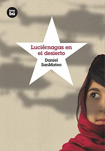 9788483432068: Luciérnagas en el desierto (Grandes Lectores)