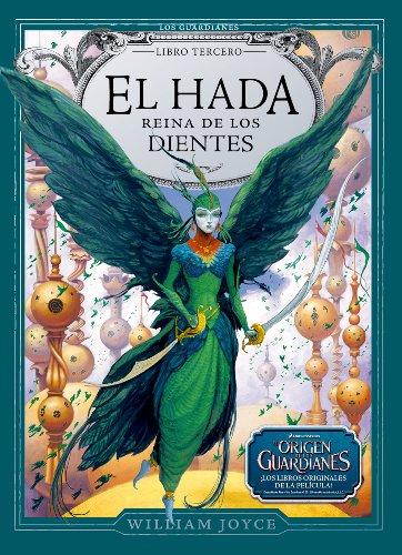 9788483432594: El Hada Reina de los Dientes (Los Guardianes) (Spanish Edition)