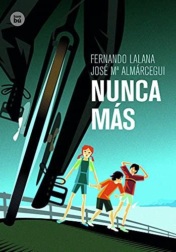Nunca Mas (Hardback): Fernando Lalana, Jose