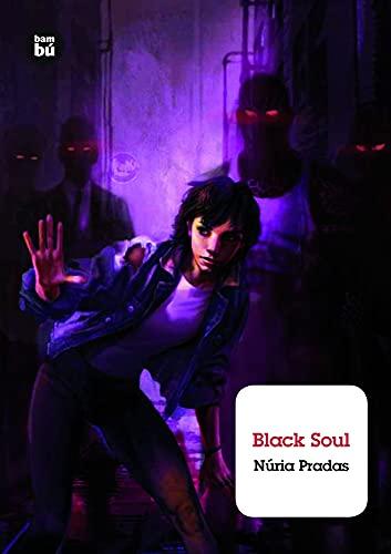 Black Soul (Grandes Lectores): Pradas, Nuria