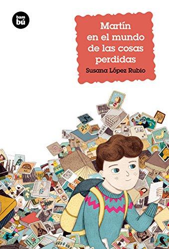 9788483433959: Martín en el mundo de las cosas perdidas (Jóvenes lectores) (Spanish Edition)