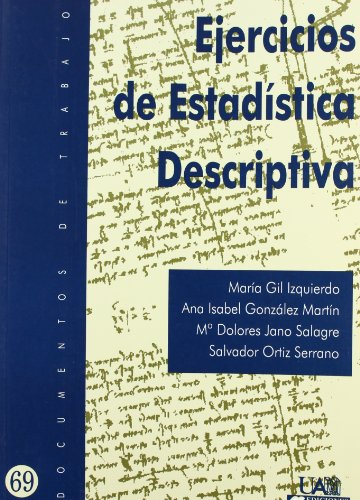 9788483440209: Ejercicios de Estadística descriptiva: 69 (Documentos de trabajo)