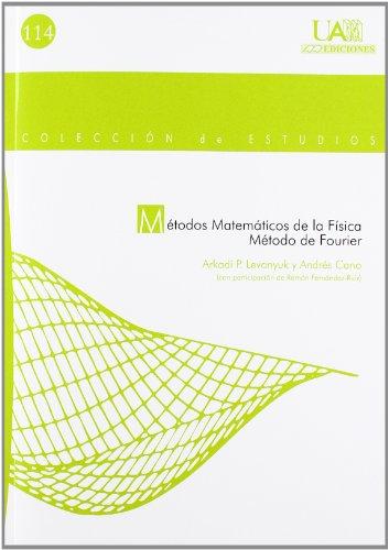 9788483440377: Métodos matemáticos de la Física.: Método de Fourier: 114 (Colección de Estudios)