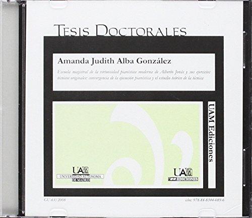9788483440896: Escuela Magistral de la virtuosidad pianística moderna de Alberto Jonás y sus ejercicios técnicos originales:convergencia de la ejecución pianística y ... teórico de la técnica: s/n (Tesis en CD)