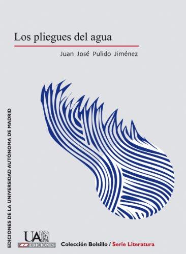 9788483441138: Los pliegues del agua (Colección de Bolsillo)