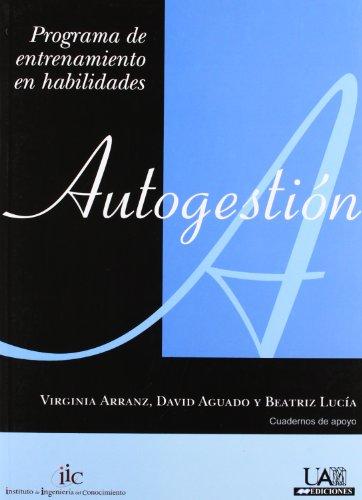 9788483441503: Programa de entrenamiento de habilidades: Autogestión (Cuadernos de Apoyo)