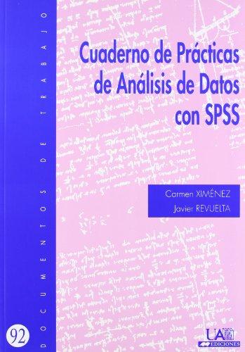 9788483442050: Cuaderno de practicas de análisis de datos con SPSS (Documentos de Trabajo)