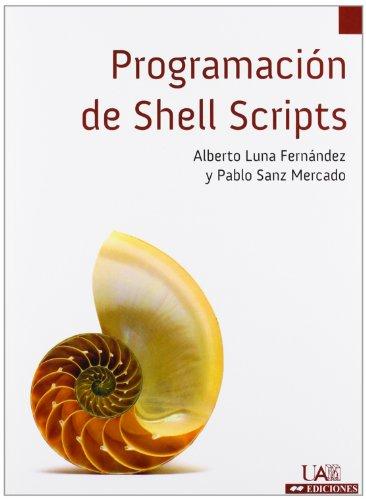 9788483442128: Programación de Shell Scripts: 33 (Cuadernos de Apoyo)