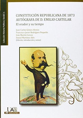 Constitución Republicana de 1873 autógrafa de D.: Gómez Alonso, Juan