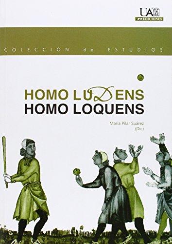 Homo Ludens. Homo Loquens: Suárez Pascual, María